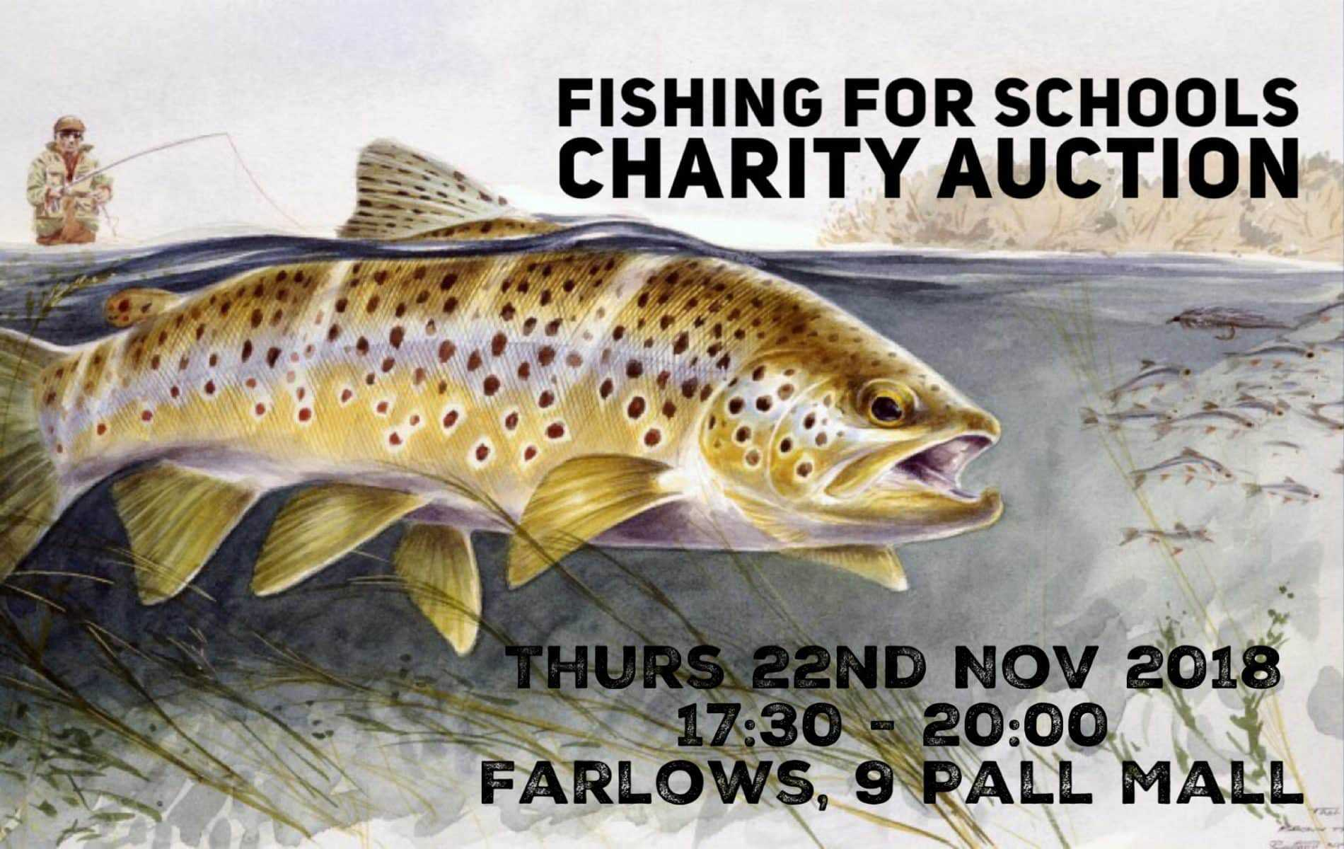 Fishing for Schools charity 'Grand Fundraising Auction' – 22nd November 2018